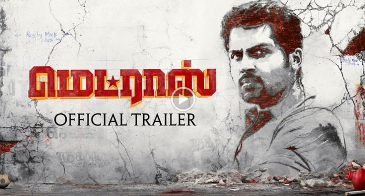 Madras Official Trailer