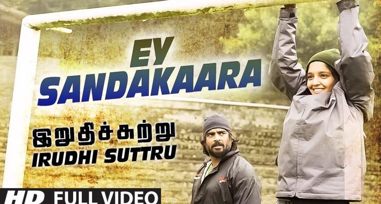Ey Sandakaara Full Video Song – Irudhi Suttru