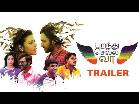 Parandhu Sella Vaa (2016) official Trailer