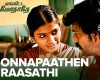 Engitta Modhathey - 'Onna Paathen Raasathi' Video Song