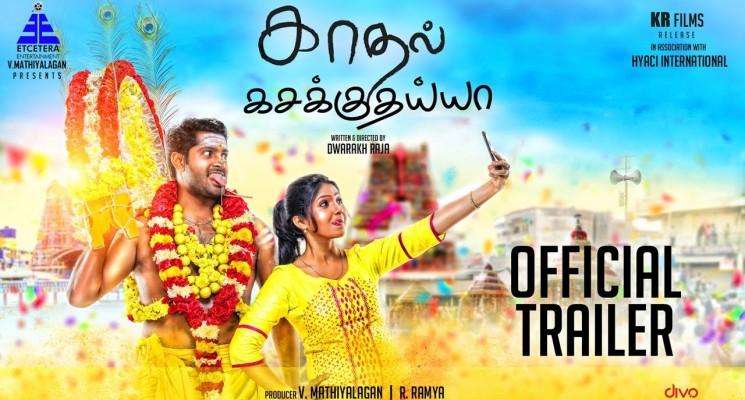 Kaadhal Kasakkuthaiyya – Official Trailer