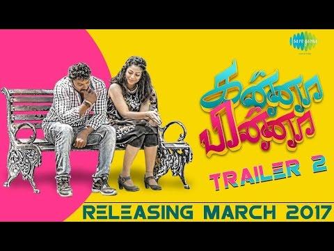 Kanna Pinna – Tamil Movie Official HD Trailer