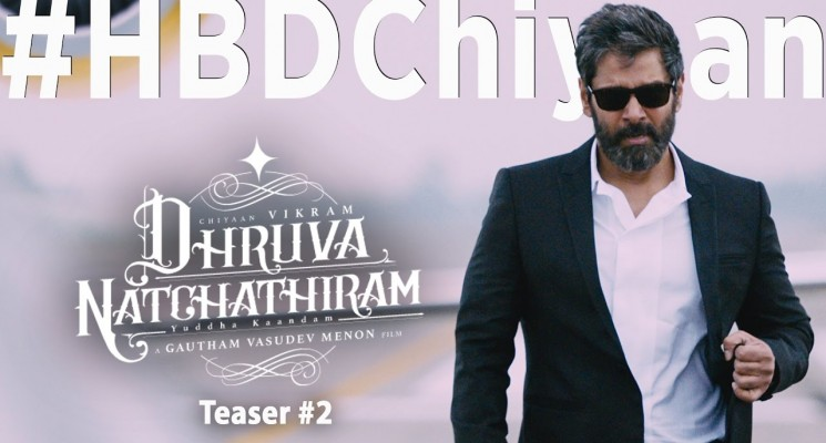 Dhruva Natchathiram – Official Teaser #2