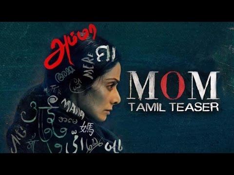 MOM Movie Tamil Teaser