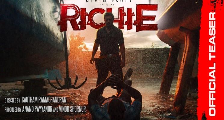 RICHIE Official Teaser | Nivin Pauly | Natarajan Subramaniam