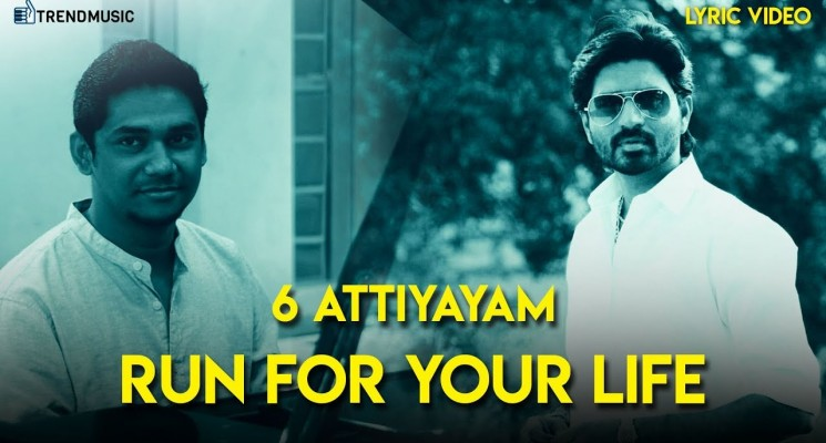 6 Athiyayam – Run For Your Life – Lyric video | Ma Ka Pa Anandh, Sam C S