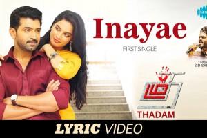 Inayae – Official Song | Thadam | Arun Vijay