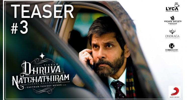 Dhruva Natchathiram – Official Teaser