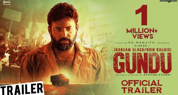 Irandam Ulagaporin Kadaisi Gundu Official Trailer