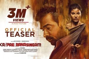 Ka Pae Ranasingam – Official Teaser