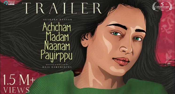 Achcham Madam Naanam Payirppu – Tamil Movie Official Trailer