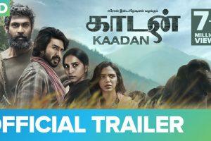 Kaadan – Official Trailer