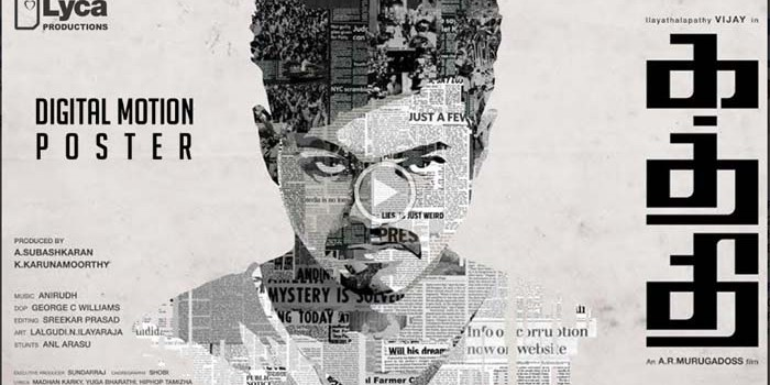 Kaththi – First Look Motion Poster Video