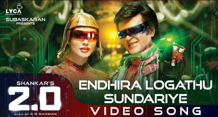Endhira Logathu Sundariye (Tamil Video Song) – 2.0